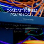 Comcast Business Router Login